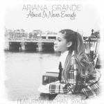 Ariana Grande – Almost Is Never Enough 歌詞 和訳