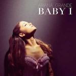 Ariana Grande – Baby I 歌詞 和訳