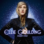 Ellie Goulding – Starry Eyed 歌詞 和訳