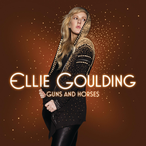 Ellie Goulding – Guns And Horses 歌詞 和訳