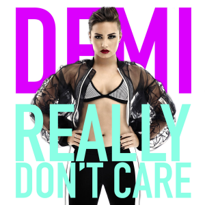 Demi Lovato – Really Don't Care ft. Cher Lloyd 歌詞 和訳