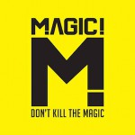 MAGIC! – Let Your Hair Down 歌詞 和訳