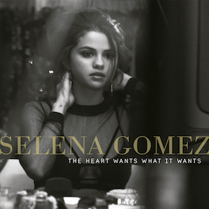 Selena Gomez – The Heart Wants What It Wants 歌詞 和訳