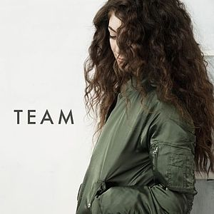 Lorde – Team 歌詞 和訳