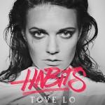 Tove Lo – Habits (Stay High) 歌詞 和訳