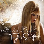 Taylor Swift – Back To December 歌詞 和訳