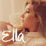 Ella Henderson – Yours 歌詞 和訳