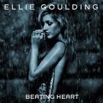 Ellie Goulding – Beating Heart 歌詞 和訳