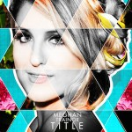 Meghan Trainor – Close Your Eyes 歌詞 和訳