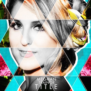 Meghan Trainor – Dear Future Husband 歌詞 和訳