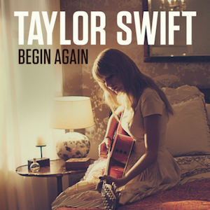Taylor Swift – Begin Again 歌詞 和訳