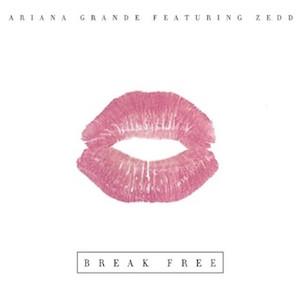 Ariana Grande – Break Free ft. Zedd 歌詞 和訳