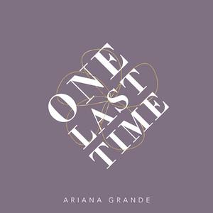 Ariana Grande – One Last Time 歌詞 和訳