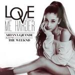 Ariana Grande, The Weeknd – Love Me Harder 歌詞 和訳