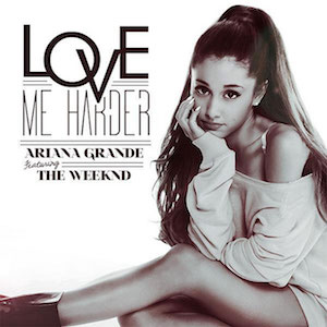 Ariana Grande, The Weeknd – Love Me Harder 歌詞 和訳