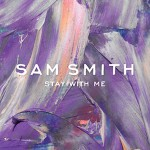 Sam Smith – Stay With Me 歌詞 和訳