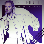 Iggy Azalea – Beg For It ft. MØ 歌詞 和訳