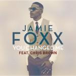 Jamie Foxx – You Changed Me ft. Chris Brown 歌詞 和訳