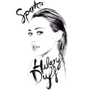 Hilary Duff – Sparks 歌詞の和訳と意味