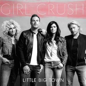 Little Big Town – Girl Crush の歌詞を和訳してみた