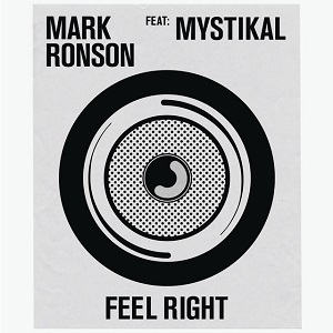 Mark Ronson – Feel Right ft. Mystikal 歌詞を和訳してみた