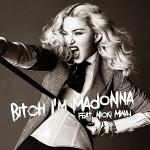 Madonna – Bitch I'm Madonna 歌詞を和訳してみた