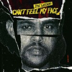 The Weeknd – Can't Feel My Face 歌詞を和訳してみた