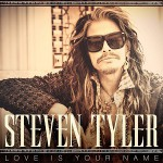 Steven Tyler – Love Is Your Name 歌詞を和訳してみた