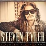 Steven Tyler – Love Is Your Name 歌詞を和訳してみた