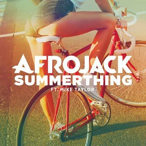 Afrojack – SummerThing! ft. Mike Taylor 歌詞を和訳してみた