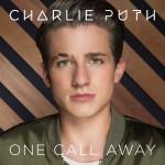 Charlie Puth – One Call Away 歌詞を和訳してみた