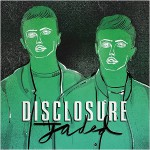 Disclosure – Jaded 歌詞を和訳してみた