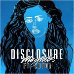 Disclosure – Magnets ft. Lorde 歌詞を和訳してみた