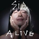 Sia – Alive 歌詞を和訳してみた