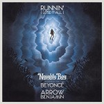 Naughty Boy – Runnin' ft Beyoncé 歌詞を和訳してみた