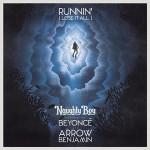 Naughty Boy – Runnin' ft Beyoncé 歌詞を和訳してみた