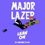 Major Lazer – Lean On ft. MØ 歌詞を和訳してみた