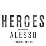 歌詞和訳!Alesso – Heroes (We Could Be) ft Tove Lo