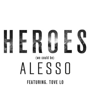 alesso-heroes-ft-tove-lo