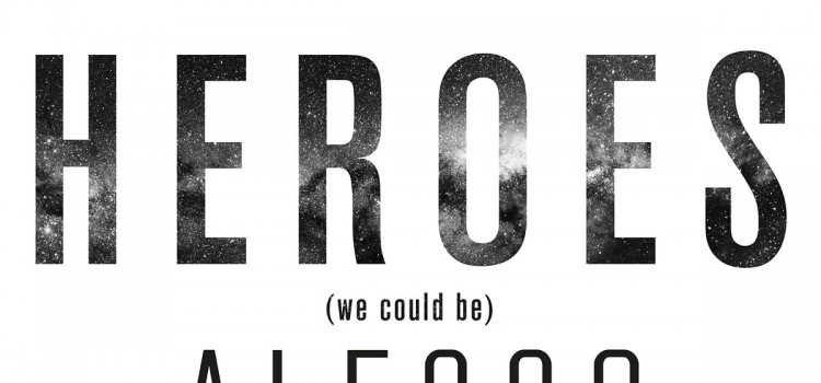 歌詞和訳!Alesso – Heroes (We Could Be) ft Tove Lo