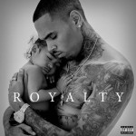 Chris Brown – Little More (Royalty) 歌詞を和訳してみた