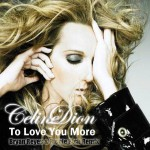 Celine Dion – To Love You More 歌詞の和訳と意味を解説してみた