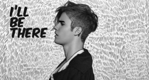 justin-bieber-ill-be-there