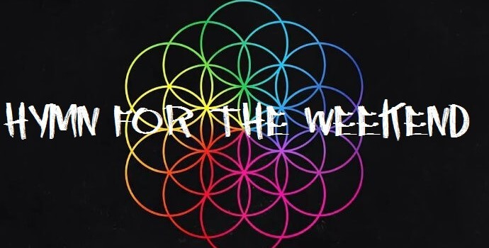 Coldplay – Hymn For The Weekend 歌詞を和訳してみた