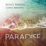 Benny Benassi & Chris Brown – Paradise 歌詞を和訳してみた