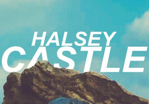 Halsey – Castle 歌詞を和訳してみた