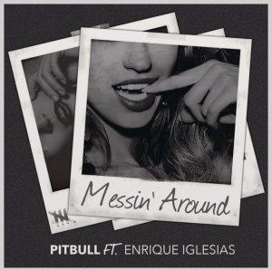 pitbull-messing-around-ft-enrique-iglesias