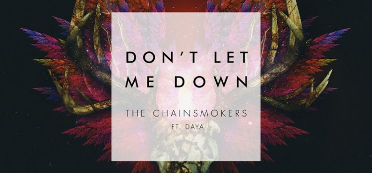 歌詞和訳!Chainsmokers – Don't Let Me Down ft Daya