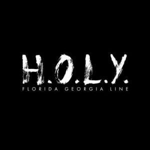 florida-georgia-line-holy