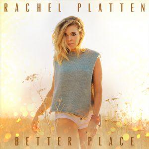 rachel-platten-better-place
